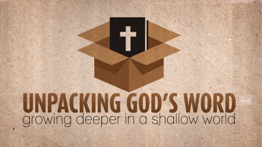 Unpacking God's Word